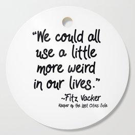 Fan-favorite Fitz Quote Cutting Board