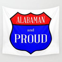 Alabaman And Proud Wall Tapestry