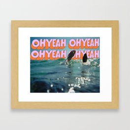 OH YEAH Framed Art Print