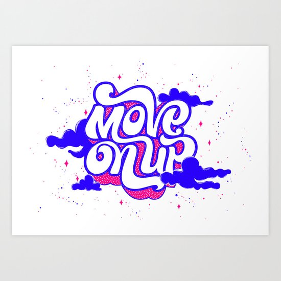Move on Up Art Print