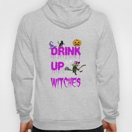 Drink Up Witches Halloween Wine Lover Costume Hoody
