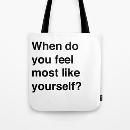 Most Like Yourself Tote Bag