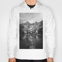 the mountains are calling Hoodies featuring The Mountains Are Calling by okalova