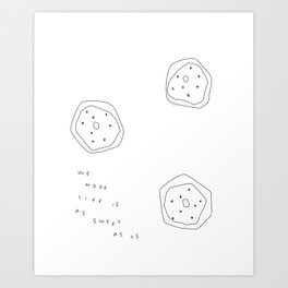 Words from Doughnuts - donut illustration humor quote line art Art Print
