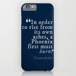 In Order to Rise iPhone Case
