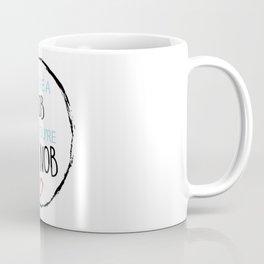 You're a N*b, But You're My N*ob Coffee Mug