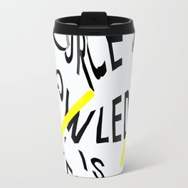 The only source of knowledge is experience. Albert Einstein Travel Mug