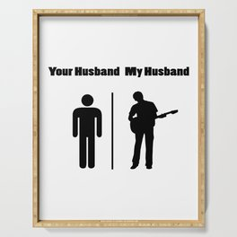 My Husband Love Guitar - Guitar Player Serving Tray
