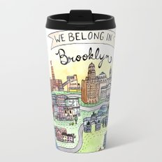We Belong in Brooklyn Travel Mug
