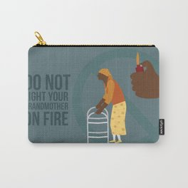 Grandma Fire Carry-All Pouch