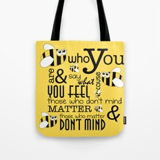 Bee who you are..... Tote Bag