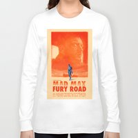 mad max Long Sleeve T-shirts featuring Mad Max: Fury Road by days & hours