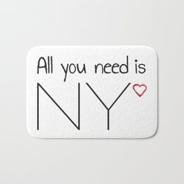 All you need is NY Bath Mat