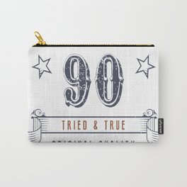 90th-Birthday---Vintage-90-Tried-&-True Carry-All Pouch