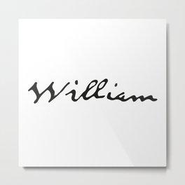 William Metal Print