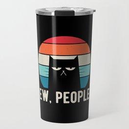 Ew People Travel Mug