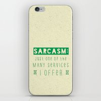 sarcasm iPhone & iPod Skins featuring Sarcasm by Jude's