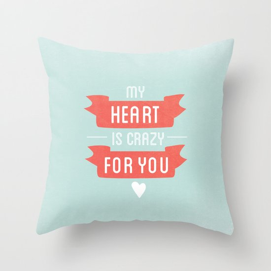 Crazy For You Throw Pillow