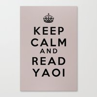 yaoi Canvas Prints featuring Keep Calm and Read Yaoi by sambeawesome