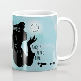 Even Miracles Take a Little Time Coffee Mug