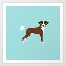 Boxer funny fart dog pure breed gifts dog lovers Art Print
