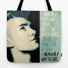 """""""Heavenly way to Die"""" Tote Bag"""