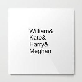 William & Kate & Harry & Meghan Metal Print