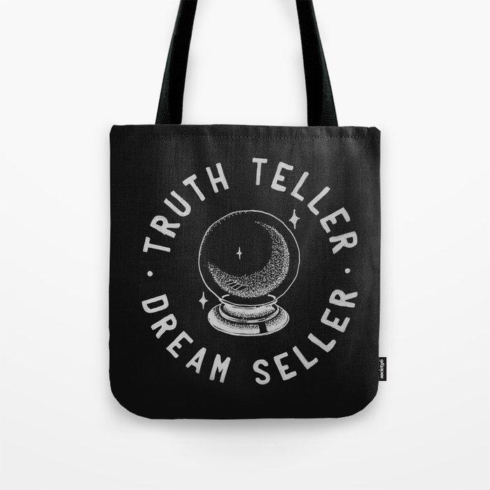 Truth Teller Dream Seller Tote Bag