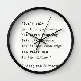 Ludwig van Beethoven quote Wall Clock