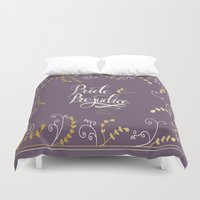 pride and prejudice Duvet Covers featuring Prideand Prejudice by Abbie Imagine