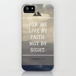 For We Live By Faith- Mountains iPhone Case