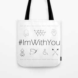 I'm With You Tote Bag