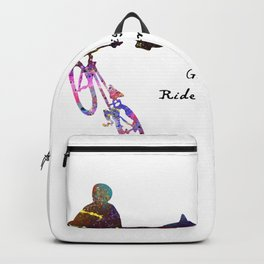 Go Big, Or Go Home Ride Hard, Or Ride Home  Quote Backpack