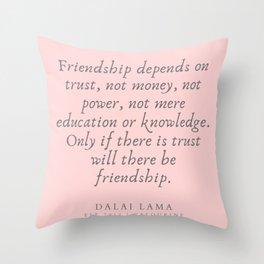 135 | Dalai Lama Quotes 190504 Throw Pillow
