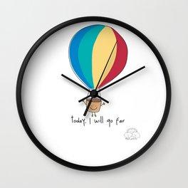 Today, I will go far Wall Clock