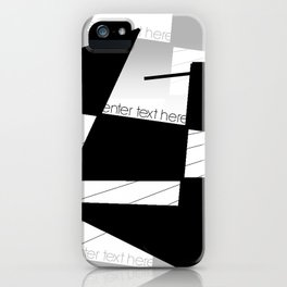 enter text here iPhone Case