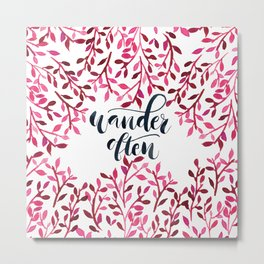 Wander Often Quote with watercolor leave designs and pattern Metal Print