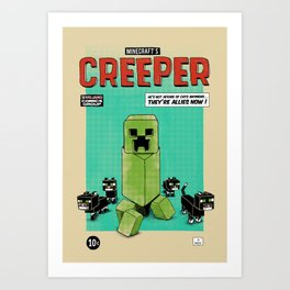 Creeper Art Print