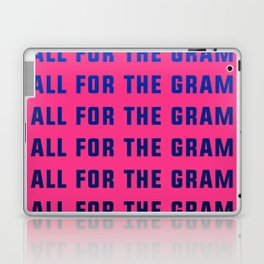 All For The Gram Laptop & iPad Skin