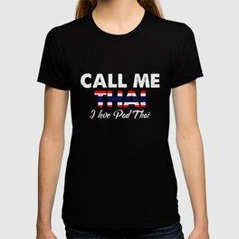 Call Me Thai I Love Pad Thai   Distressed Foodie Favorite Food Vintage Gift Idea T-shirt