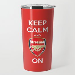 Keep Calm and Arsenal On Travel Mug