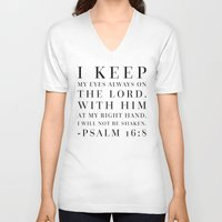bible V-neck T-shirts featuring Psalm 16:8 Bible Quote by Biblelicious