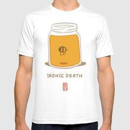 Ironic Death T-shirt