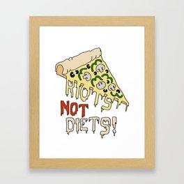RIOTS NOT DIETS (pizza) Framed Art Print