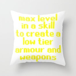 max level skill low tier Throw Pillow