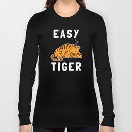 Easy Tiger Long Sleeve T-shirt