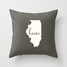 Illinois is Home - White on Charcoal Throw Pillow