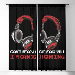 Can't Hear You I'm Gaming Blackout Curtain
