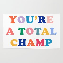 You're A Total Champ, Colorful Retro Quote Rug
