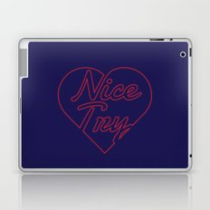 Nice Try Laptop & iPad Skin